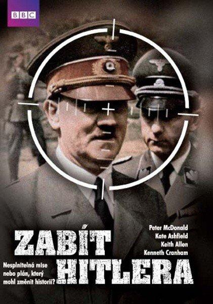 Zabít Hitlera - hraný dokument BBC (DVD) (papírový obal)