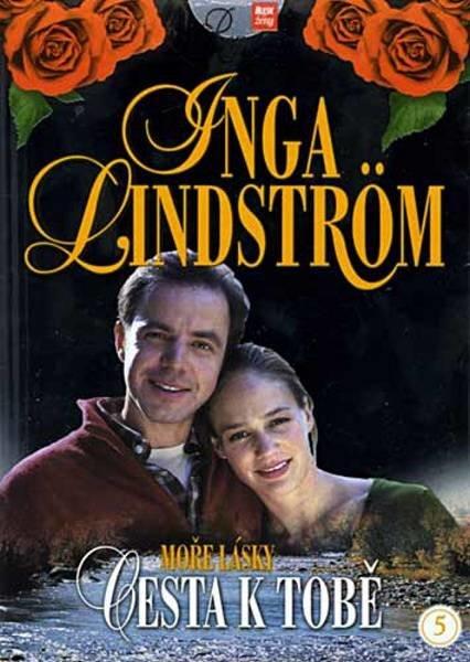Moře lásky: Cesta k tobě - Inga Lindström (DVD)