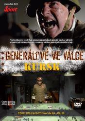 Generálové ve válce (3. díl) - Kursk (DVD) (papírový obal)