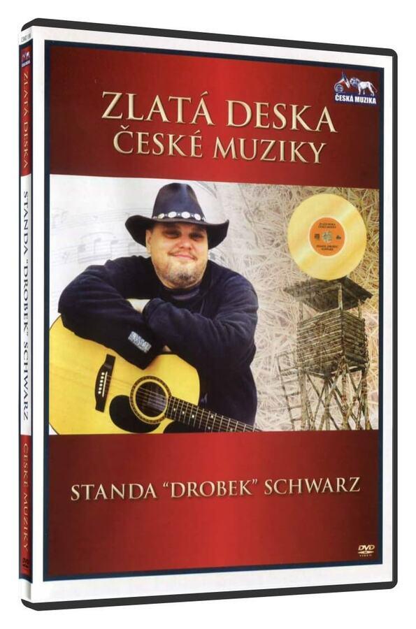 "Standa ""Drobek"" Schwarz (DVD) - zlatá deska České muziky"