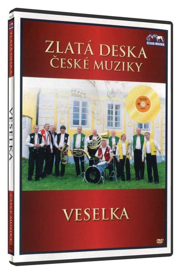 Veselka (DVD) - zlatá deska České muziky