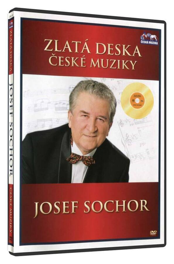 Josef Sochor (DVD) - zlatá deska České muziky