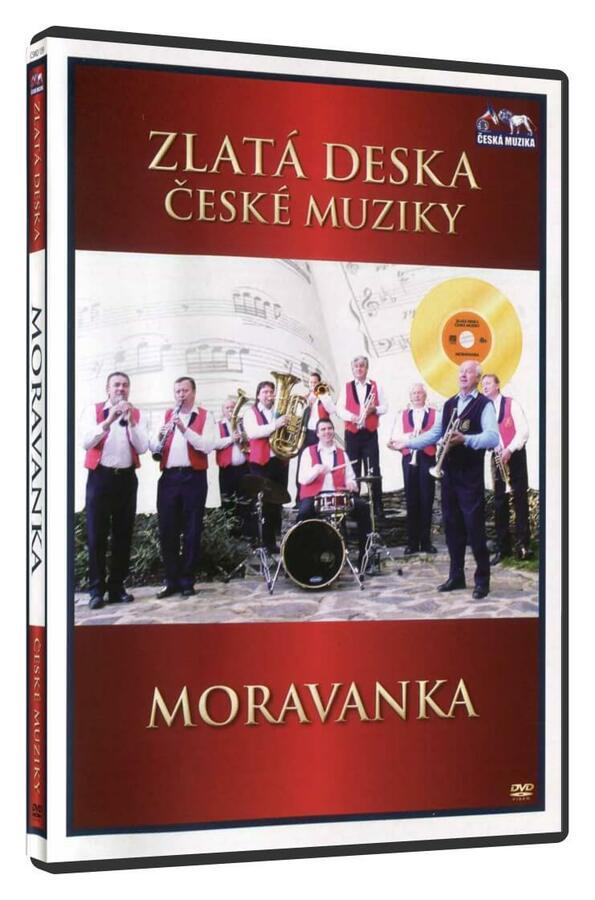 Moravanka (DVD) - zlatá deska České muziky