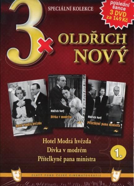 3x Oldřich Nový 1 (Hotel Modrá hvězda / Dívka v modrém / Přítelkyně pana ministra) - 3xDVD