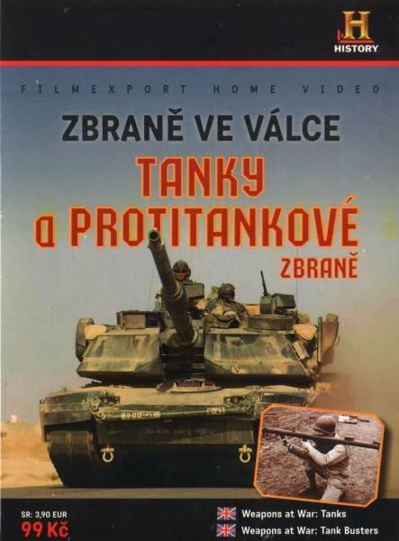 ZBRANĚ VE VÁLCE: Tanky a Protitankové zbraně (DVD)