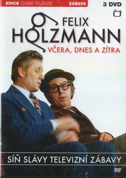 Felix Holzmann - Včera, dnes a zítra - 3xDVD