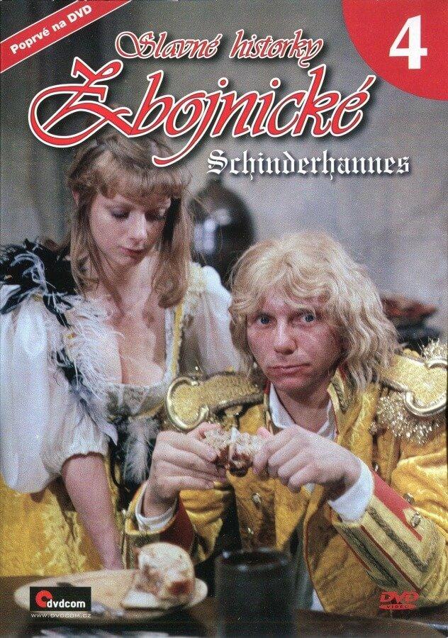Slavné historky zbojnické 4 - Schinderhannes (DVD) (papírový obal)