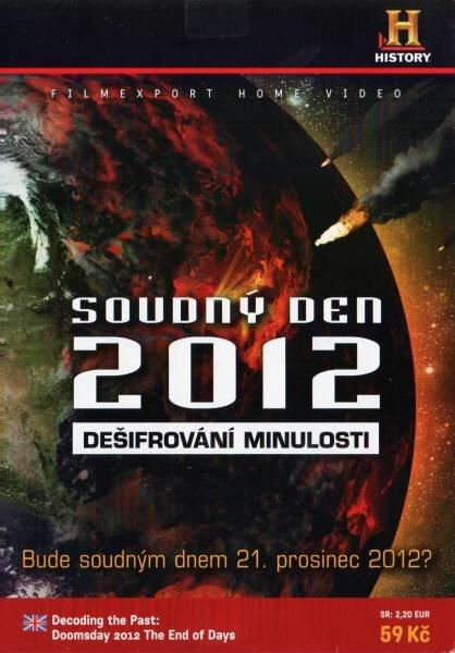 Soudný den 2012: Dešifrování minulosti (DVD) (papírový obal)