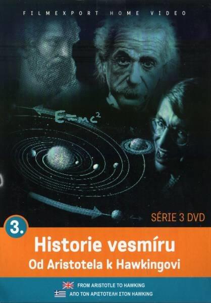 Historie vesmíru: Od Aristotela k Hawkingovi 3 (DVD) (papírový obal)