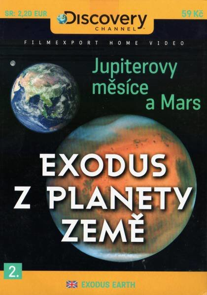 Exodus z planety Země 2 (Mars, Jupiterovy měsíce) (DVD) (papírový obal)