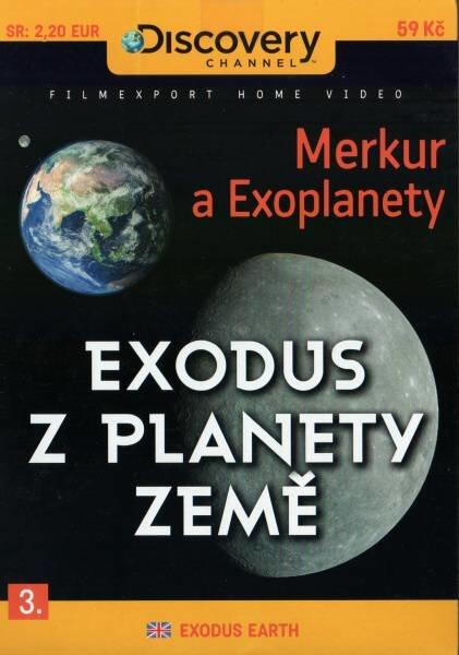 Exodus z planety Země 3 (Merkur, Exoplanety) (DVD) (papírový obal)
