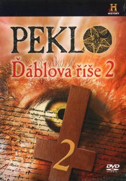 Peklo - Ďáblova říše - DVD 2