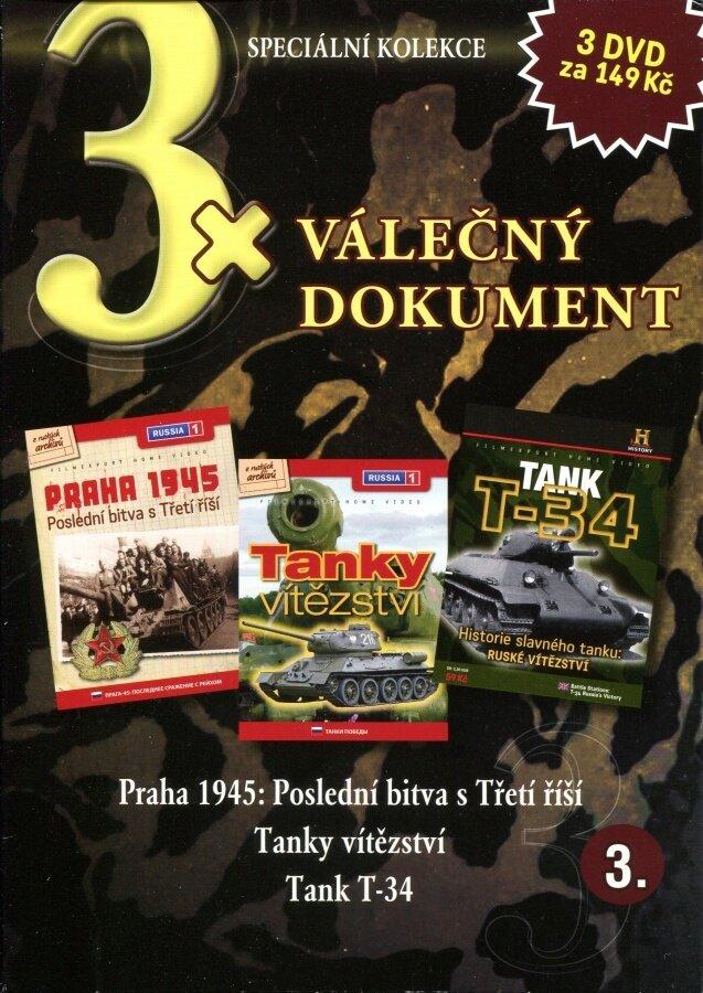 3xVálečný dokument 3 (Praha 1945-Poslední bitva s Třetí říší,Tanky vítězství,Tank T-34) kolekce 3DVD