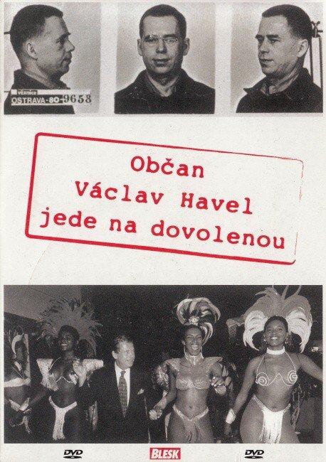 Občan Václav Havel jede na dovolenou (DVD) (papírový obal)