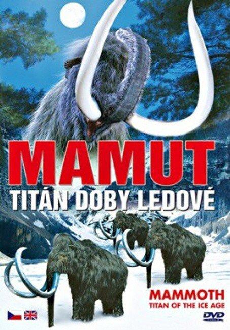 Mamut - Titán doby ledové (DVD)