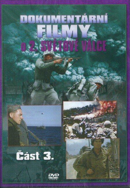 Dokumentární filmy o 2.světové válce - 3. část (DVD)
