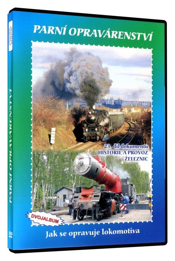 Historie železnic: PARNÍ OPRAVÁRENSTVÍ (2 DVD)