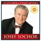 Josef Sochor (CD) - zlatá deska České muziky