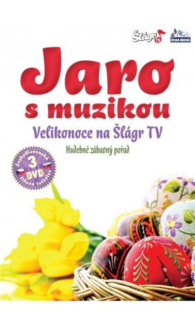 Jaro s muzikou - Velikonoce 2013 na Šlágr TV - 3 DVD