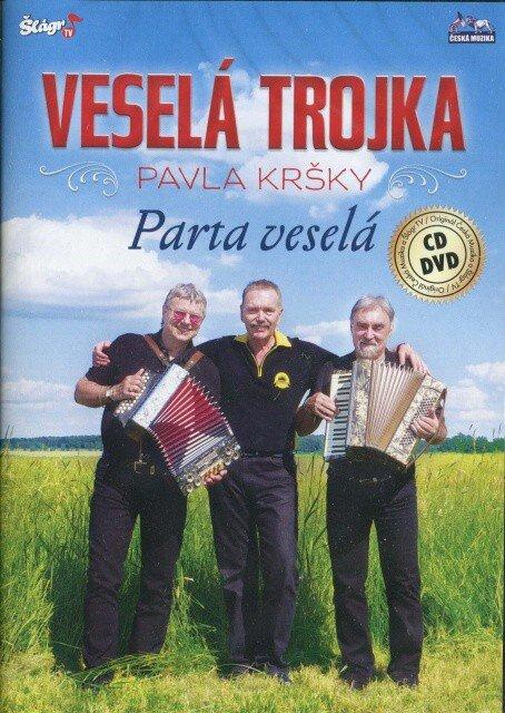 Veselá trojka Pavla Kršky - Parta Veselá - 1 CD + 1 DVD