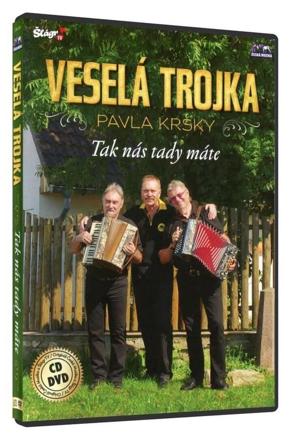 Veselá trojka Pavla Kršky - Tak nás tady máte - 1 CD + 1 DVD