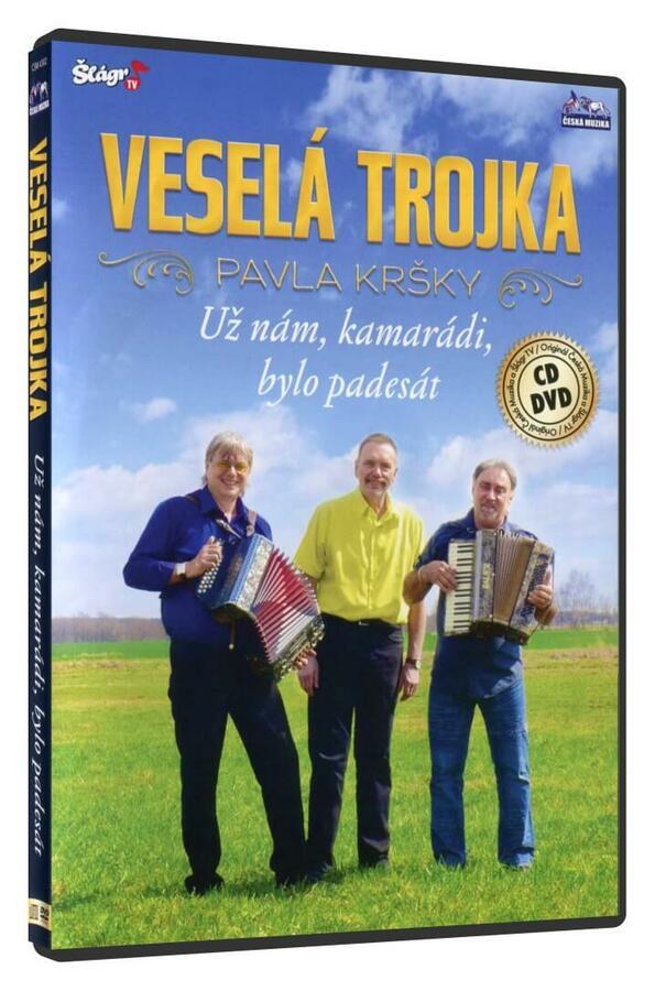 Veselá trojka Pavla Kršky - Už nám kamarádi, bylo padesát - 1 CD + 1 DVD