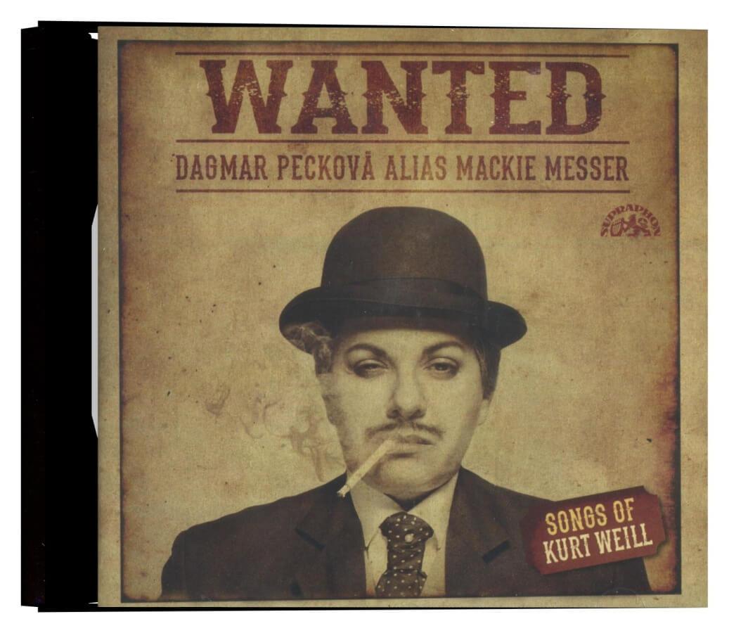 Dagmar Pecková - Wanted / Písně Kurta Weilla (CD)
