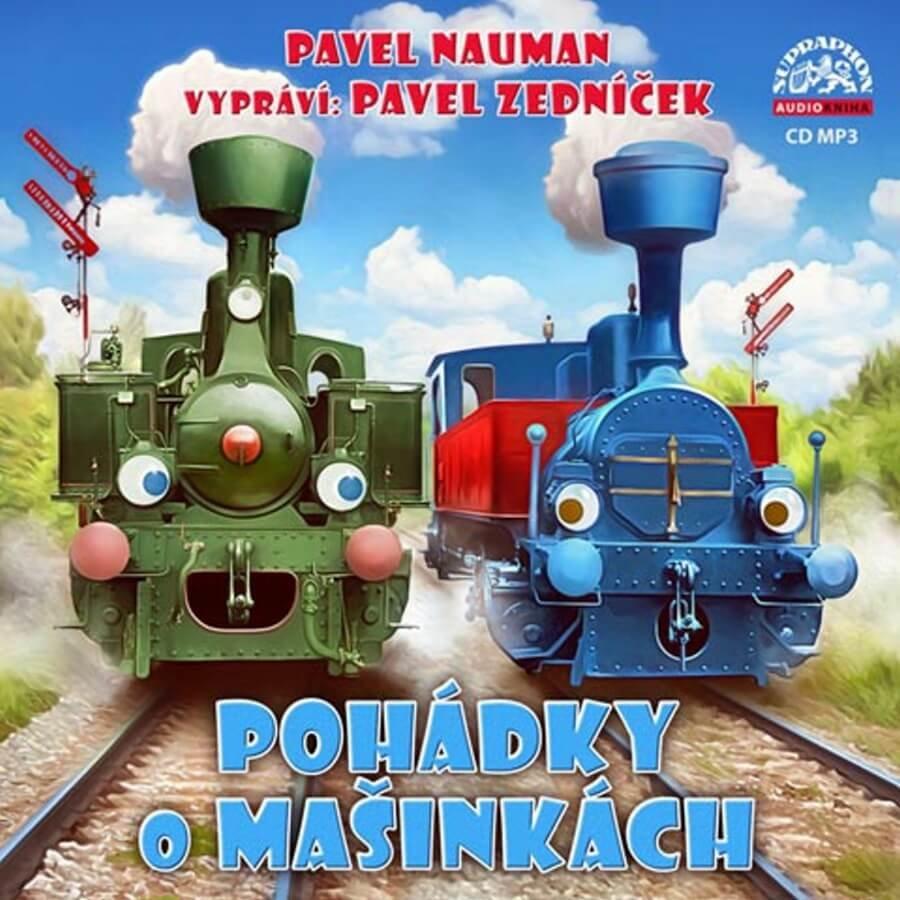 Pohádky o mašinkách, Pavel Nauman (CD MP3) - audiokniha