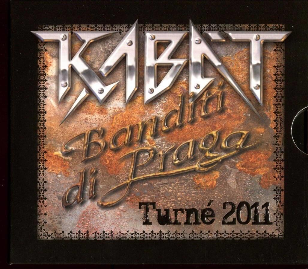 Kabát - Banditi di Praga LIVE 2011 (2 CD)