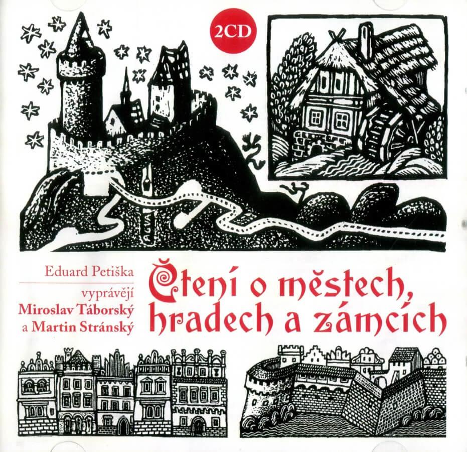 Čtení o městech, hradech a zámcích - Eduard petiška (2 CD) - audiokniha