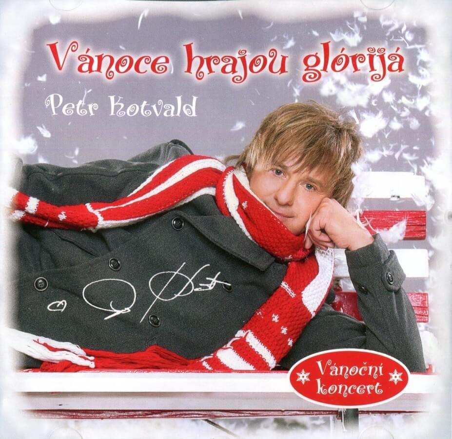 Petr Kotvald: Vánoce hrajou glórijá - vánoční koncert (CD)