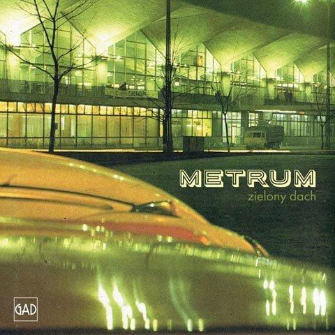Metrum: Zielony dach (CD)