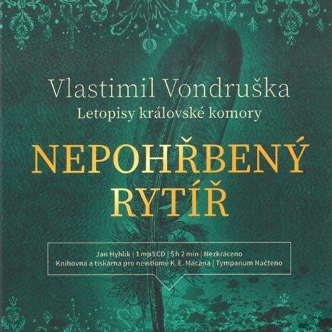 Nepohřbený rytíř - Letopisy královské komory (MP3-CD) - audiokniha