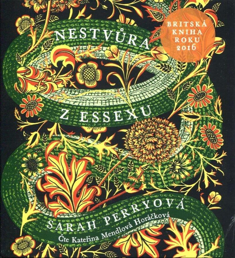 Nestvůra z Essexu, Sarah Perryová (čte Kateřina Mendlová Horáčková) (2 MP3-CD) - audiokniha