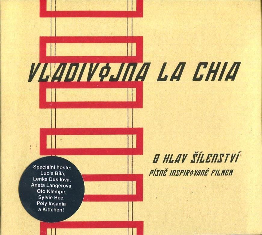 Vladivojna La Chia: 8 hlav šílenství - Písně inspirované filmem (CD)