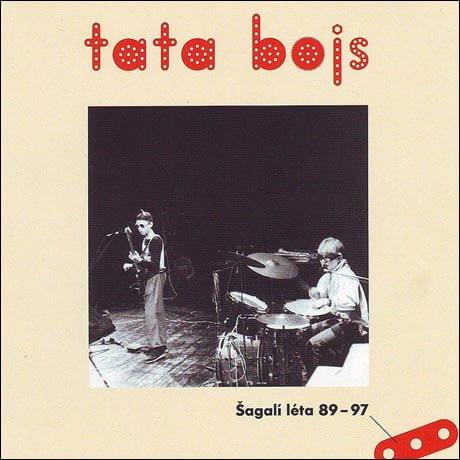 Tata Bojs: Šagalí léta 89-97 (2 CD)