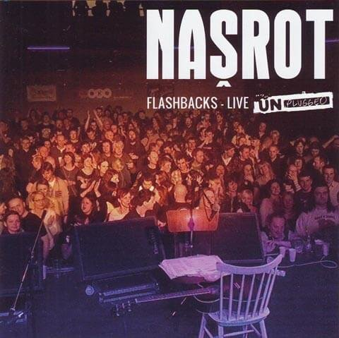 Našrot: Flashbacks - Live Unplugged (2 CD)