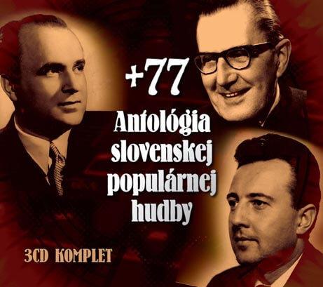 Antológia slovenskej populárnej hudby +77, Různí interpreti (3 CD)