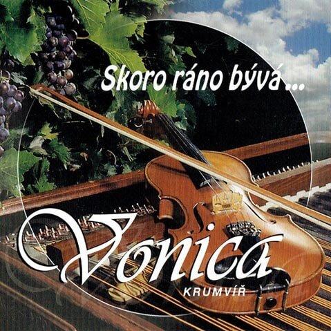 Cimbálová muzika Vonica: Skoro ráno bývá (CD)