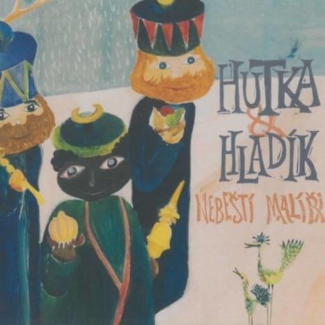 Jaroslav Hutka & Radim Hladík: Nebeští malíři (CD)