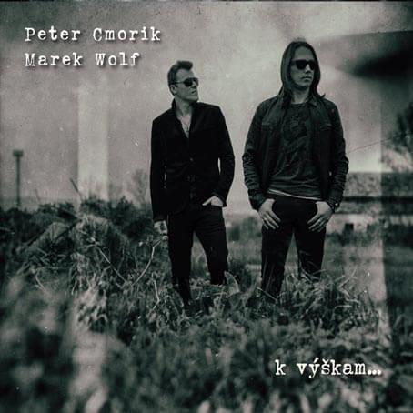 Peter Cmorik, Marek Wolf: K výškam (CD)