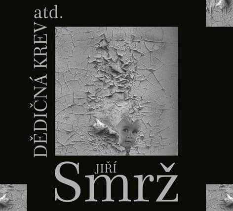 Jiří Smrž: Dědičná krev atd. (2 CD)