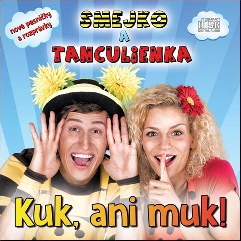 Smejko a Tanculienka: Kuk, ani muk (CD)