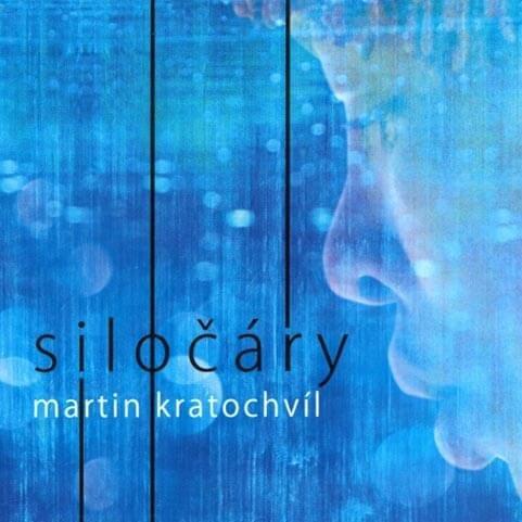 Martin Kratochvíl: Siločáry (LP)