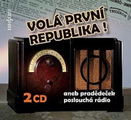 Volá první republika!, Různí interpreti (2 CD) - mluvené slovo