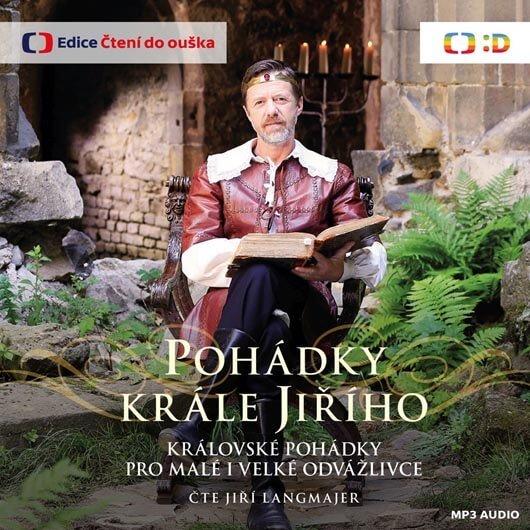 Pohádky krále Jiřího, čte Jiří Langmajer (MP3-CD) - audiokniha