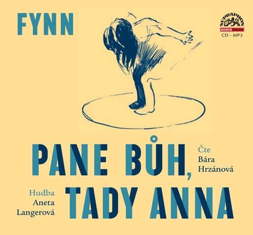 Pane Bůh, tady Anna, Fynn, čte Barbora Hrzánová (CD-MP3) - audiokniha