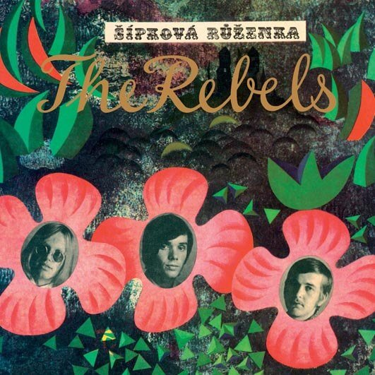 The Rebels: Šípková Růženka (CD)