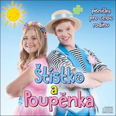 Štístko a Poupěnka: Písničky pro celou rodinu (CD)