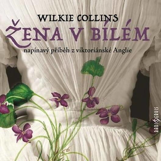 Žena v bílém, W. Collins, Různí interpreti (2 CD) - audiokniha